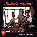 Amistades Peligrosas - Relatos de una Intriga альбом