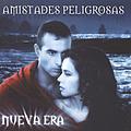 Amistades Peligrosas - Nueva Era альбом