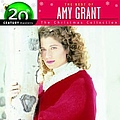 Amy Grant - Best Of/20th Century - Christmas album