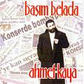 Ahmet Kaya - Basim Belada album