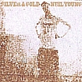 Neil Young - Silver & Gold album