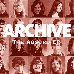 Archive - The Absurd EP альбом