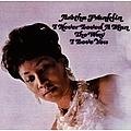 Aretha Franklin - I Never Loved a Man the Way I Love You album