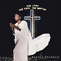 Aretha Franklin - One Lord, One Faith, One Baptism album