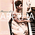 Aretha Franklin - Precious Lord - feat. Rev. C.L. Franklin album