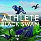 Athlete - Black Swan альбом