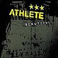 Athlete - Beautiful альбом