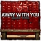 Away With You - Game Time альбом