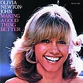 Olivia Newton-John - Making A Good Thing Better альбом