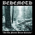 Behemoth - And the Forests Dream Eternally альбом