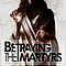 Betraying The Martyrs - The Hurt the Divine the Light album