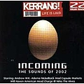 Biffy Clyro - Kerrang! Incoming: The Sounds of 2002 альбом