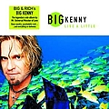 Big Kenny - Live A Little album