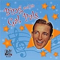 Bing Crosby - Bing and His Gal Pals album