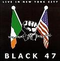 Black 47 - Live in New York City альбом