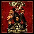 Black Eyed Peas - Monkey Business (International Edition) альбом