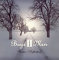 Boyz II Men - Winter/Reflections альбом