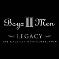Boyz II Men - Legacy: The Greatest Hits Collection альбом