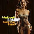 Brandy - Faisal Janahi Presents Haven't You Heard альбом