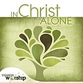 Brenton Brown - In Christ Alone album