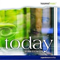Brian Doerksen - Today album