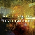 Brian Doerksen - Level Ground album