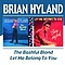 Brian Hyland - The Bashful Blond/Let Me Belong to You album