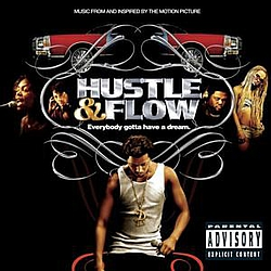 P$C Feat. T.I. & Lil' Scrappy - Hustle & Flow Soundtrack альбом
