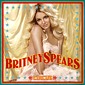 Britney Spears - Circus (UK Deluxe Edition) album
