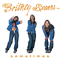 Britney Spears - Sometimes album