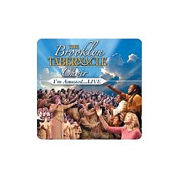 Brooklyn Tabernacle Choir - I'm Amazed Live... album