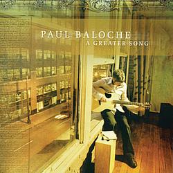Paul Baloche - A Greater Song album
