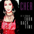 Cher - If I Could Turn Back Time album