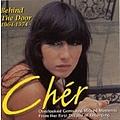 Cher - Behind the Door: 1964-1974 album