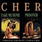Cher - Take Me Home & Prisoner album