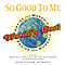Chris Tomlin - World's Best Praise and Worship: So Good To Me album