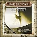 Paul Wilbur - Praise Adonai album