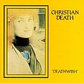 Christian Death - Deathwish album