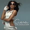 Ciara - Ciara: The Evolution (Standart Edition) альбом