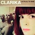 Clarika - La Fille Tu Sais альбом