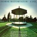 Coil - Horse Rotorvator album