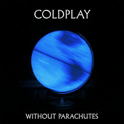 Coldplay - Without Parachutes альбом