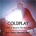 Coldplay - 2003-02-25: Montreal, Canada album