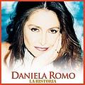 Daniela Romo - La Historia альбом