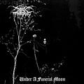 Darkthrone - Under a Funeral Moon album