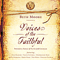Darlene Zschech - Beth Moore Presents:  Voices Of The Faithful album
