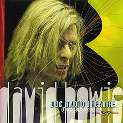 David Bowie - BBC Radio Theatre, London, June 27, 2000 album