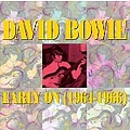 David Bowie - Early On (1964-1966) альбом