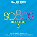 David Bowie - so80s (So Eighties) Volume 3 -  Pres. By Blank & Jones альбом