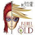 David Bowie - Rebel Never Gets Old (Radio Mix) альбом